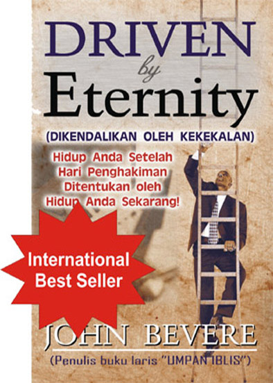 Driven by Eternity (Dikendalikan oleh Kekekalan)